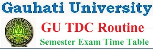 Gauhati University TDC Routine