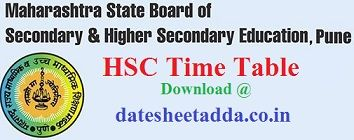 Maharashtra Hsc Time Table 2020 Download 12th Exam Date Sheet 2020