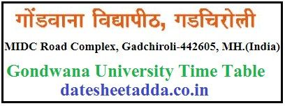 Gondwana University Time Table 2019