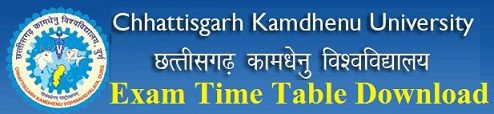 Chhattisgarh Kamdhenu Vishwavidyalaya Time Table