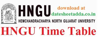 HNGU Time Table 2020