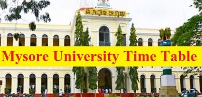 Mysore University Time Table