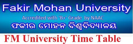 Fakir Mohan University Time Table 2020