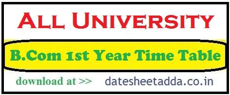 B.Com 1st Year Time Table