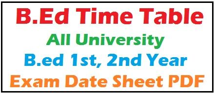B.Ed Time Table 2020