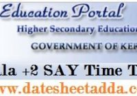 Kerala Plus Two SAY Time Table 2019