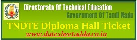 TNDTE Diploma Hall Ticket 2020