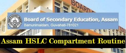 Assam HSLC Compartment Routine 2020