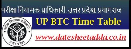 UP BTC Time Table 2020