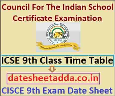 ICSE 9th Class Time Table 2020