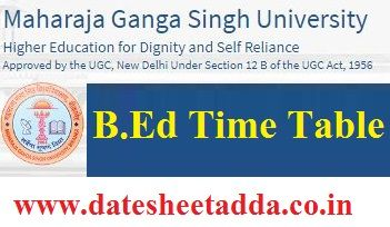 MGSU B.Ed Time Table 2020